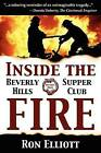 Inside the Beverly Hills Supper Club Fire by Ron Elliott (Hardback, 2010)