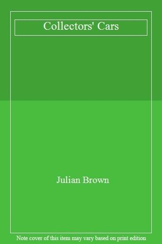 Collectors' Cars,Julian Brown- 9781855010444
