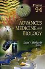 Advances in Medicine & Biology: Volume 94 by Nova Science Publishers Inc (Hardback, 2016)