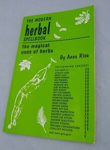Modern-Herbal-Spellbook-The-Magical-Uses-Of-Herbs-by-Anna-Riva-Witchcraft-Wicca