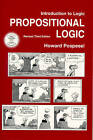 Introduction to Logic: Propositional Logic by Howard Pospesel, William G. Lycan (Paperback, 1999)