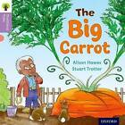 Oxford Reading Tree Traditional Tales: Level 1+: The Big Carrot by Alison Hawes, Nikki Gamble, Teresa Heapy (Paperback, 2011)