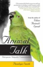 Animal Talk : Interspecies Telepathic Communication by Penelope Smith (2008, Paperback)