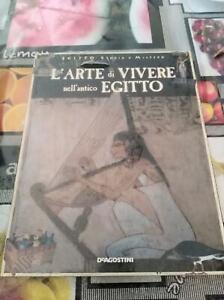 nuovo libro l'arte di vivere nell' antico Egitto- storia e mistero incellofanato