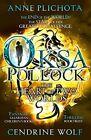 Oksa Pollock: The Heart of Two Worlds by Cendrine Wolf, Anne Plichota (Paperback, 2015)