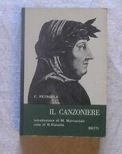F. Petrarca - Il Canzoniere introduzione di M. Marcazzan note di N. Vianello