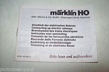 Märklin HO Anweisung Anschluß der el. Bahnen 68621 AN 02/81 ju Betriebsanweisung
