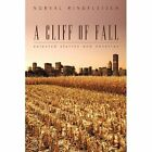 a Cliff of Fall 9781450262170 by Norval Rindfleisch Paperback