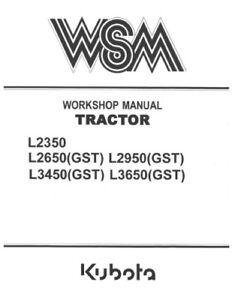 kubota l2350 l2650 l2950 l3450 l3650 gst tractor workshop service rh ebay com kubota l2350 service manual kubota bx2350 service manual