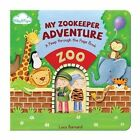 My Zookeeper Adventure by Lucy Barnard (Board book, 2014)