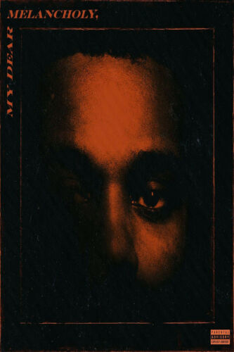 14 24x36 The Weeknd My Dear Melancholy New Album 2019 Art Silk Poster Y-383
