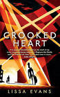 Crooked Heart by Lissa Evans (Hardback, 2014)