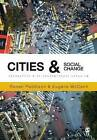 Cities and Social Change: Encounters with Contemporary Urbanism by SAGE Publications Ltd (Paperback, 2014)