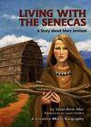 Living with the Senecas by Susan Bivin Aller (Paperback / softback, 2007)