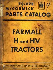 International Vintage Farmall H And Hv Tractor Parts Manual Tc 27e