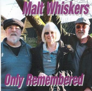 Malt-Whiskers-CD-Only-Remembered