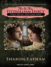 Mr. & Mrs. Fitzwilliam Darcy: Two Shall Become One by Sharon Lathan (CD-Audio, 2015)