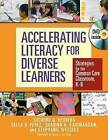 Accelerating Literacy for Diverse Learners: Strategies for the Common Core Classroom, K-8 by Shabina K. Kavimandan, Stephanie Wessels, Della R. Perez, Socorro G. Herrera (Paperback, 2013)
