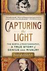 Capturing the Light: The Birth of Photography, a True Story of Genius and Rivalry by Roger Watson, Helen Rappaport (Paperback / softback, 2015)