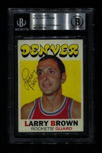 1971-72 TOPPS LARRY BROWN RC #152 ROCKETS HOF SIGNED AUTO BECKETT BAS