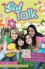 Girl Talk: 180 Q&A (for Life's Ups, Downs, and In-Betweens) by Nicole O'Dell (Paperback / softback)