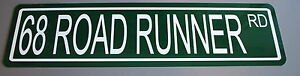 METAL STREET SIGN 1968 68 ROAD RUNNER RD 340 383 426 440 SIX PACK PLYMOUTH