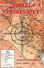 Israel Strikes-out! by Robert C. Lundberg (Paperback, 2003)
