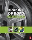 Braking of Road Vehicles by Andrew J. Day (Hardback, 2014)