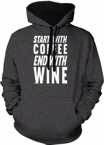 Start With Coffee End With Wine Funny Alcohol Drink  2-tone Hoodie Pullover