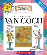Getting to Know the World's Greatest Artists: Vincent Van Gogh (Revised Edition) by Mike Venezia (2014, Paperback)