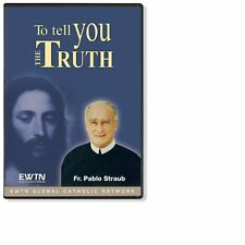 TO TELL THE TRUTH W/ FR. PABLO STRAUB: AN EWTN 4- DISC DVD