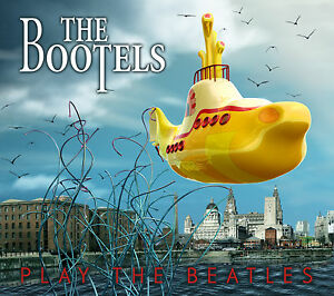 THE-BOOTELS-Play-The-Beatles-CD-2008-3D-Cover-excellent-Beatles-tribute-album