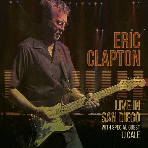 Eric Clapton - Live In San Diego (with Special Guest JJ Cale) [New CD]
