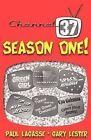 Season One! by Gary Lester, Professor Paul Lagasse (Paperback / softback, 2012)