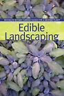 Edible Gardens by Brooklyn Botanic Garden (Paperback / softback, 2011)