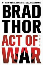 ACT OF WAR BY BRAD THOR - NEW 1st EDITION HARDCOVER w/ DUST JACKET - FREE SHIP