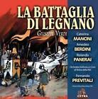 La Battaglia Di Legnano (GA) von Previtali,Orch.Sinf.Di Roma Della,Mancini,Berdini (2012)