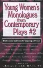 Young Women's Monologues from Contemporary Plays 2: Professional auditions for a