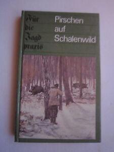 """Antiquitäten & Kunst """"pirschen Auf Schalenwild """" Jagdpraxis,pirschjagd,reviergang,pirschsteig Ea 1984 Wir Haben Lob Von Kunden Gewonnen"""