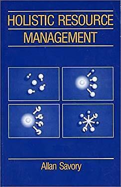 Holistic Resource Management Hardcover Allan Savory