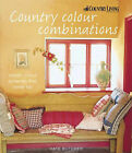 Country Colour Combination: Classic Colour Schemes That Never Fail by Kate Butcher (Hardback, 2003)