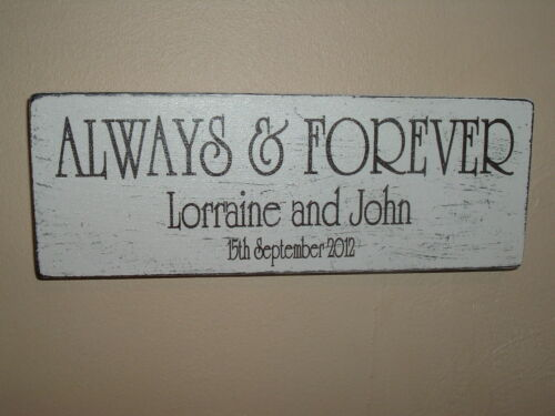 Shabby Always and Forever Personalised wedding plaque//sign chic and unique