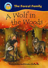 A Wolf in the Woods by Penny Dolan (Paperback, 2011)