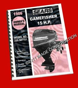 Sears Gamefisher 15hp Outboard Owners Manual Parts Book