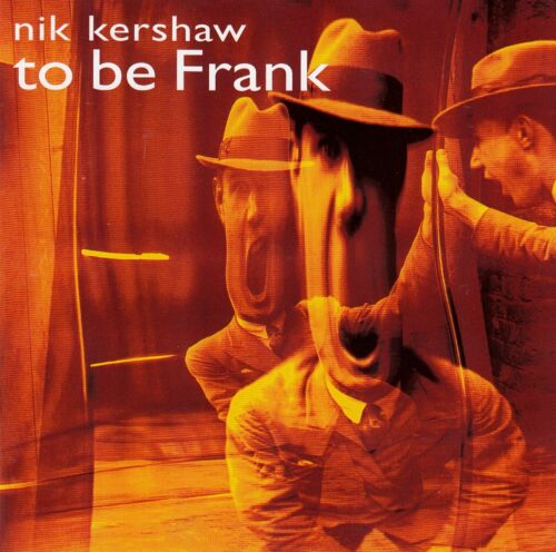 1 von 1 - NIK KERSHAW : TO BE FRANK / CD - TOP-ZUSTAND