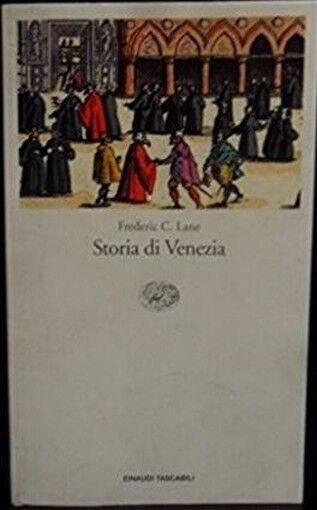 Storia Di Venezia ,Lane, Frederic Chapin  ,Giulio Einaudi Editore,