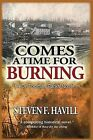 Comes a Time for Burning: A Dr. Thomas Parks Mystery by Steven F Havill (Paperback / softback, 2011)
