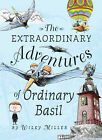 The Extraordinary Adventures of Ordinary Basil by Wiley Miller (Hardback, 2008)