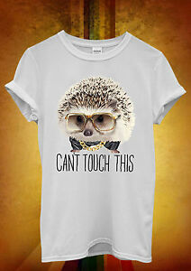 aa59bd9cc Hedgehog Can`t Touch This Funny Cool Men Women Unisex T Shirt ...