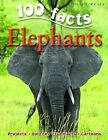 100 Facts on Elephants by Camilla De la Bedoyere (Paperback, 2009)